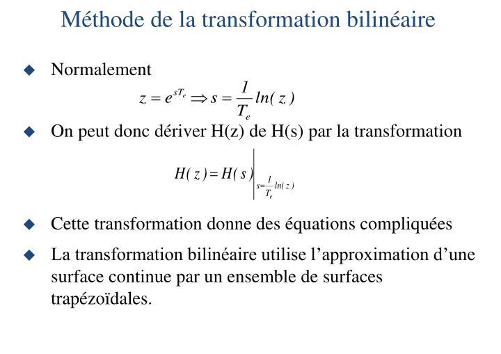 Méthode de la transformation bilinéaire
