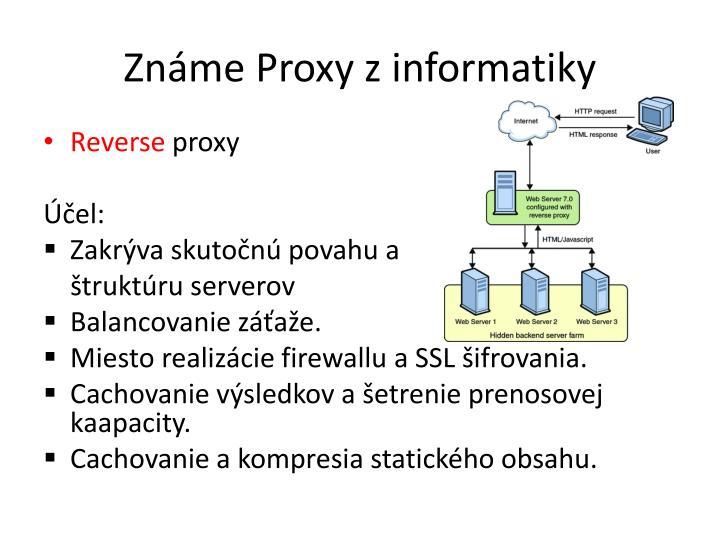 Známe Proxy z informatiky