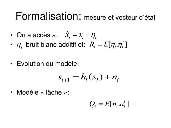 Formalisation: