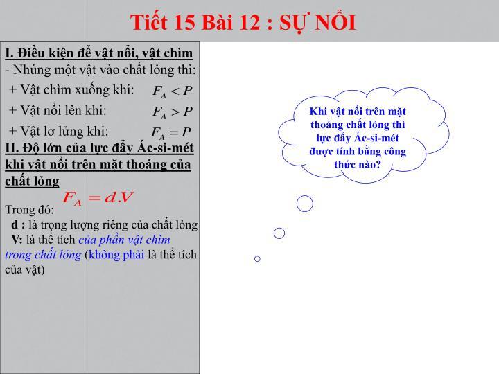 Tiết 15 Bài 12 : SỰ NỔI