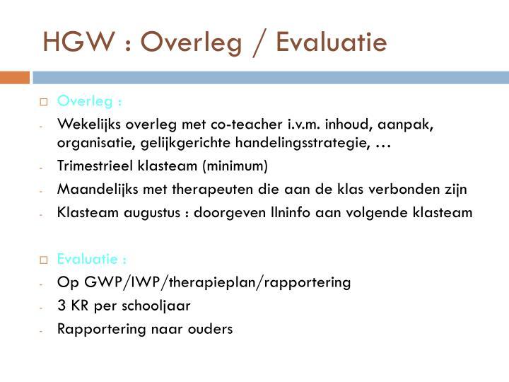 HGW : Overleg / Evaluatie