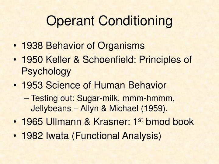 behavioral conditioning and the control of human beings Therapist, without either the therapist or client being aware of the process  the  shaping and control of human behavior by operant conditioning without the.