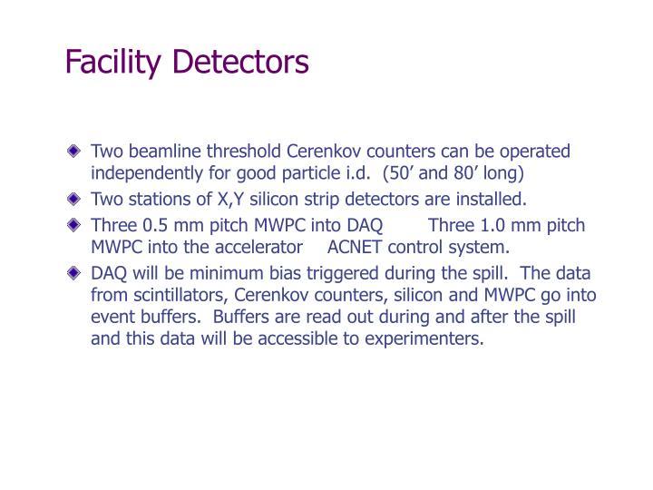 Facility Detectors
