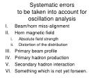 systematic errors to be taken into account for oscillation analysis