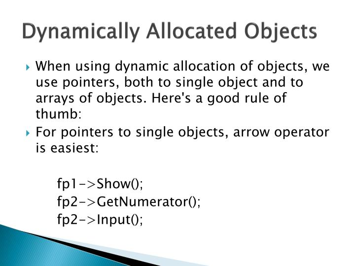 Dynamically Allocated Objects