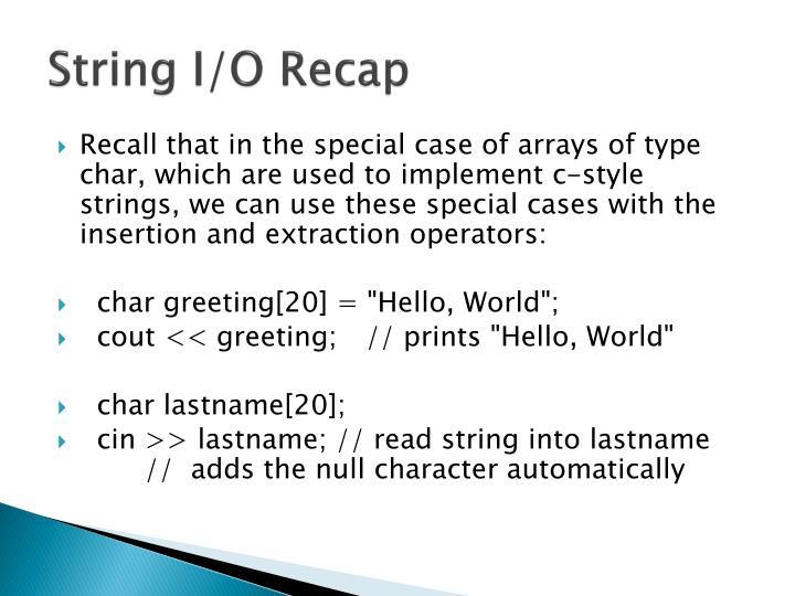 String I/O Recap