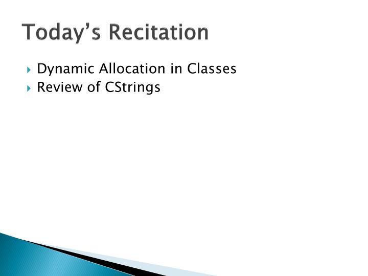 Today's Recitation