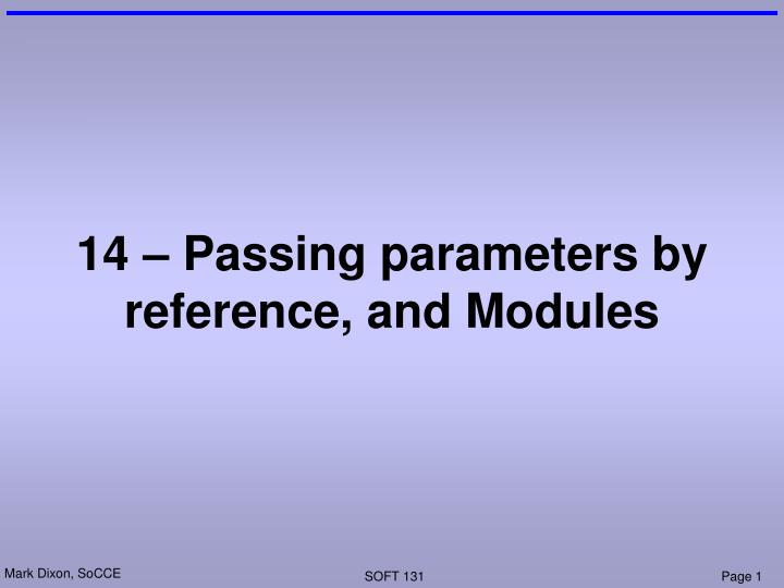 14 – Passing parameters by reference, and Modules