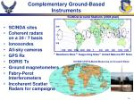 complementary ground based instruments