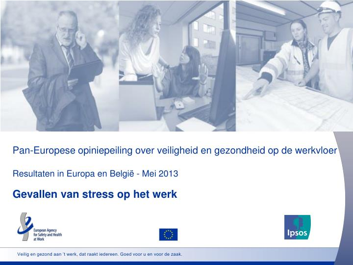 Pan-Europese opiniepeiling over veiligheid en gezondheid op de werkvloer