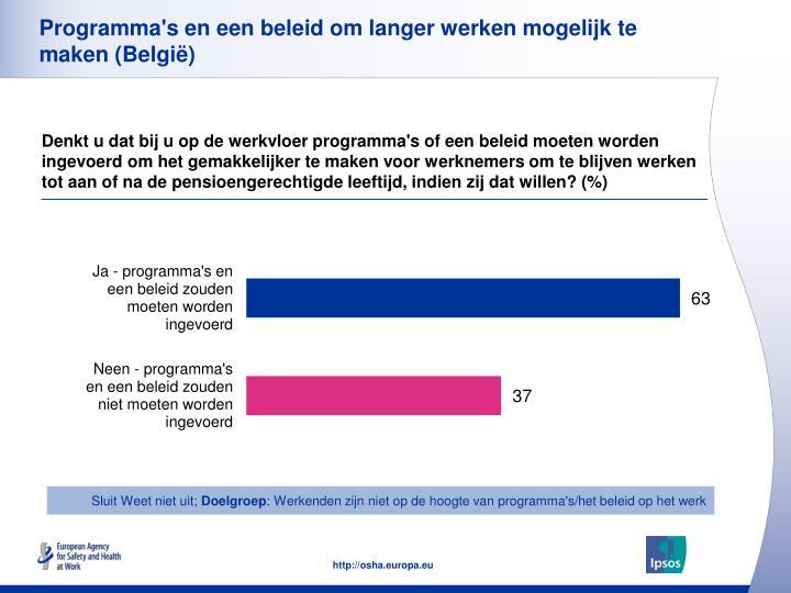 Programma's en een beleid om langer werken mogelijk