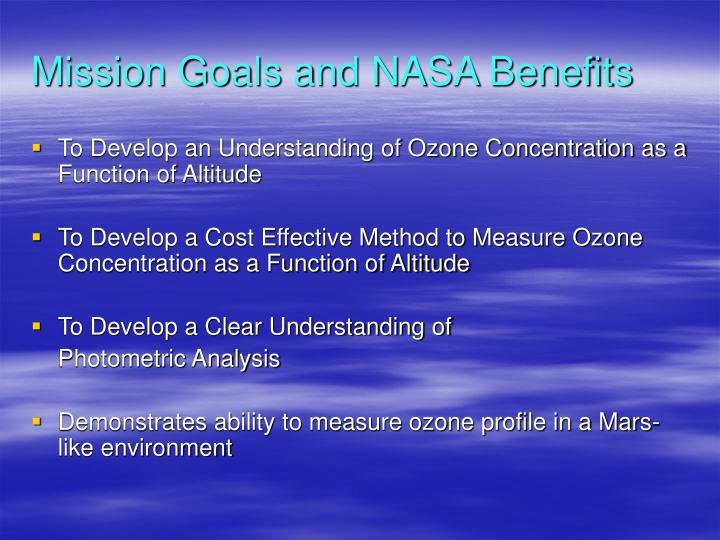 Mission Goals and NASA Benefits