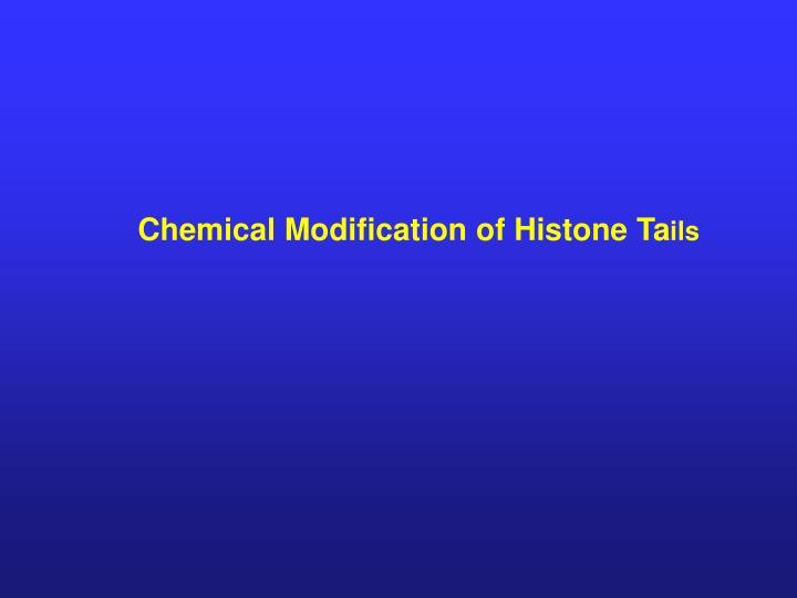 Chemical Modification of Histone Ta