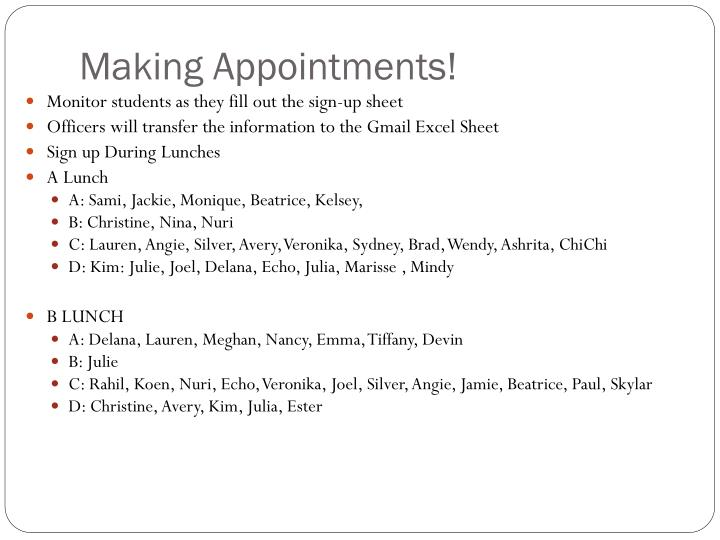 Making Appointments!