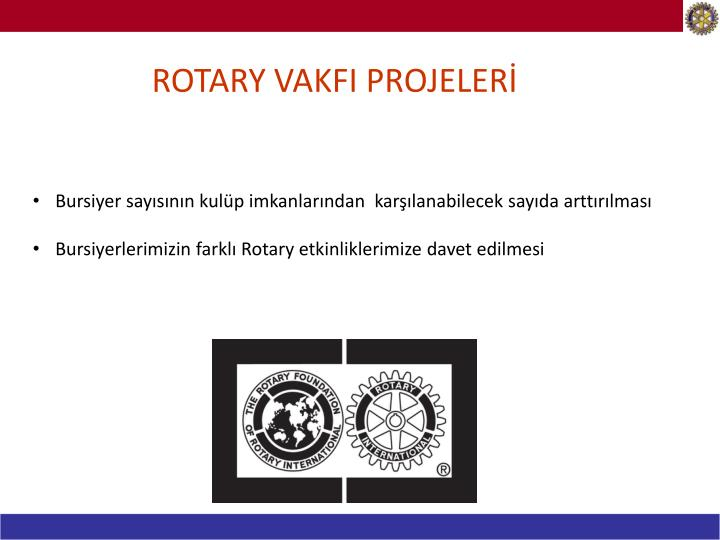 ROTARY VAKFI PROJELERİ