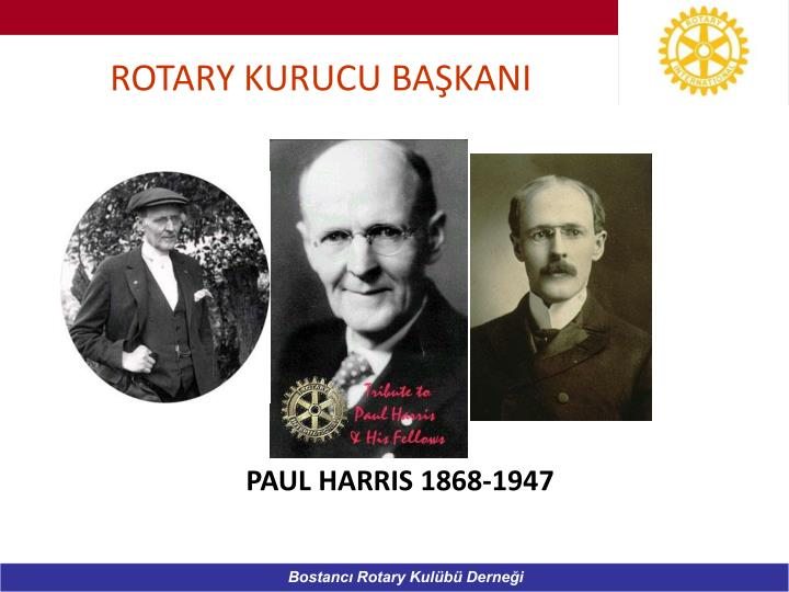 ROTARY KURUCU BAŞKANI