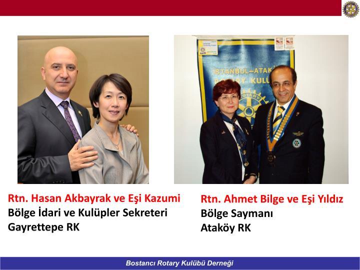 Rtn. Hasan Akbayrak ve Eşi Kazumi
