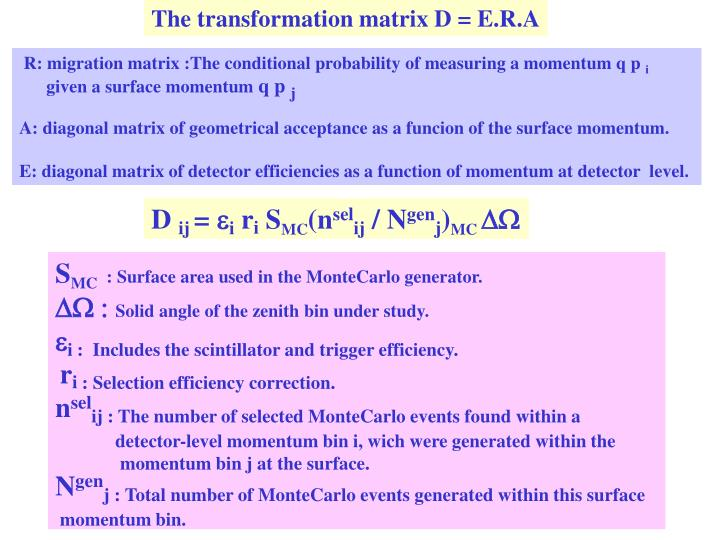 The transformation matrix D = E.R.A