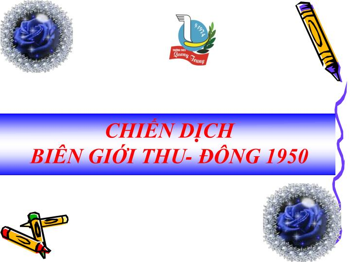CHIẾN DỊCH