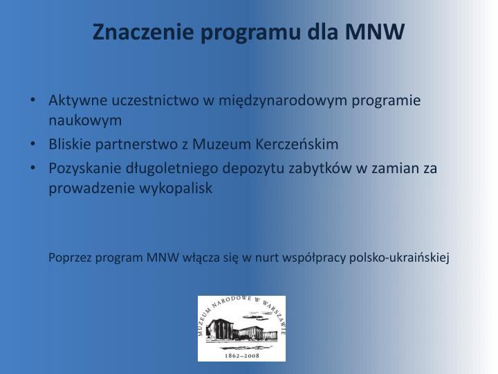 Znaczenie programu dla MNW