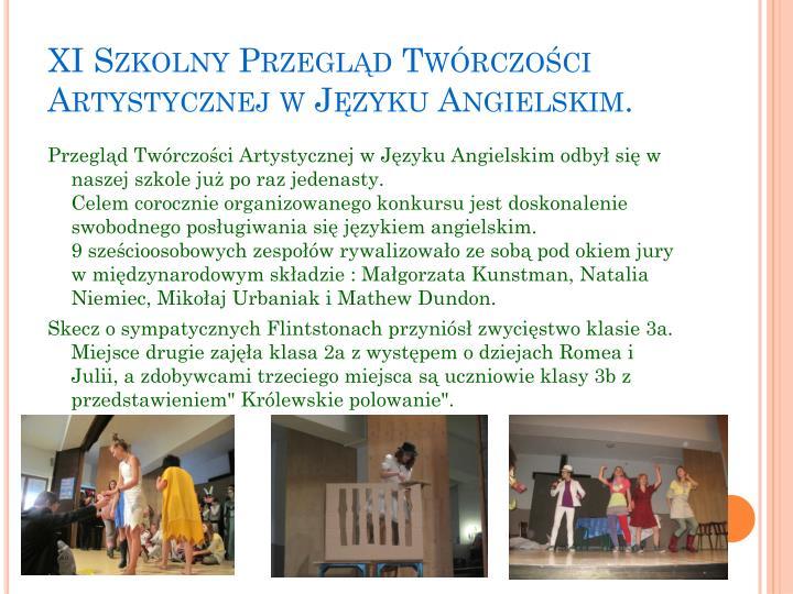 XI Szkolny Przegląd Twórczości Artystycznej w Języku Angielskim.