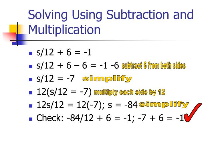 Solving Using Subtraction and Multiplication