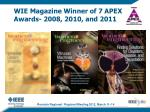 wie magazine winner of 7 apex awards 2008 2010 and 2011