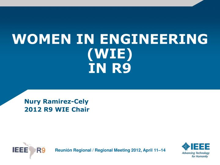 Women in engineering wie in r9