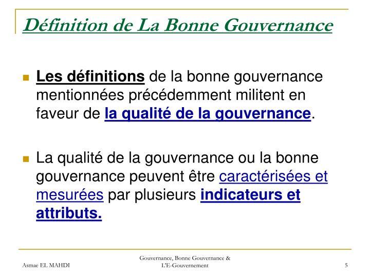 Définition de La Bonne Gouvernance