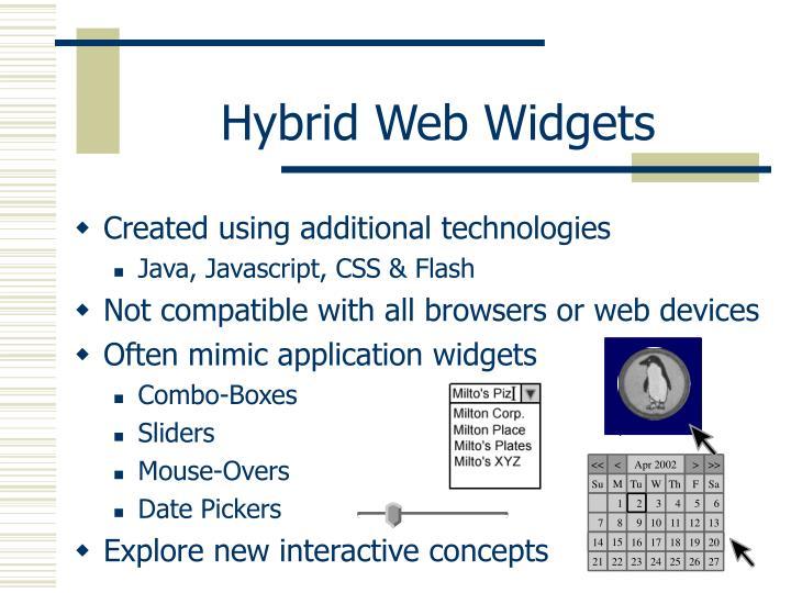 Hybrid Web Widgets