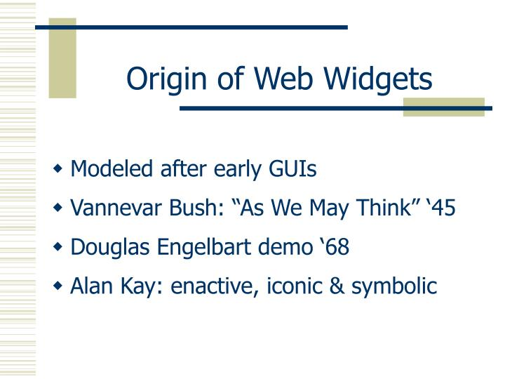 Origin of Web Widgets