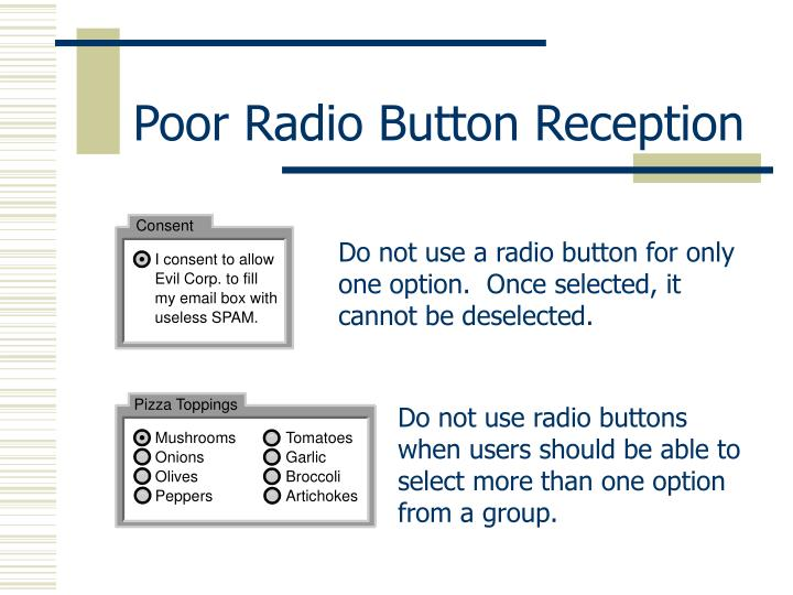 Poor Radio Button Reception