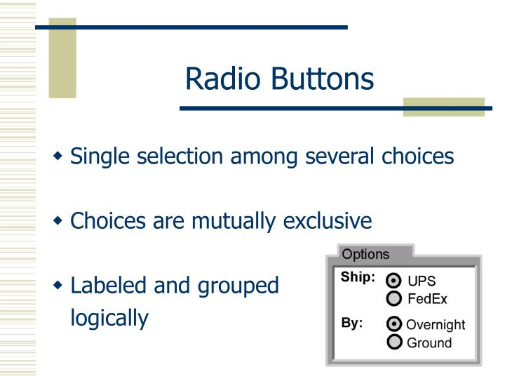 Radio Buttons