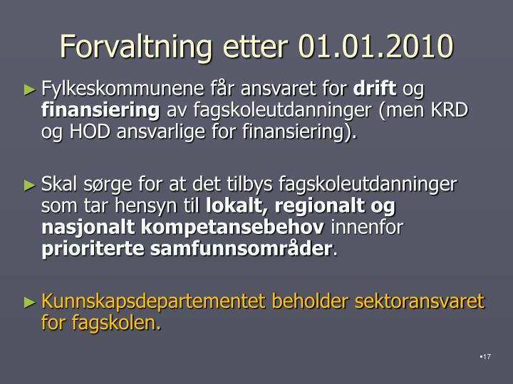 Forvaltning etter 01.01.2010