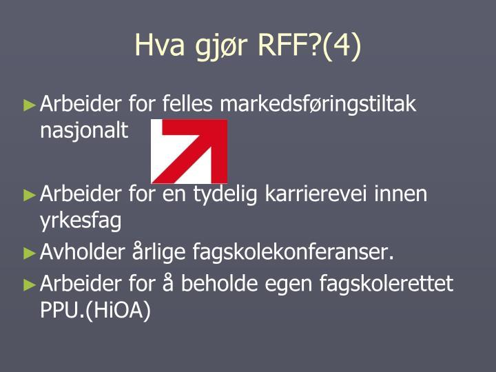 Hva gjør RFF?(4)