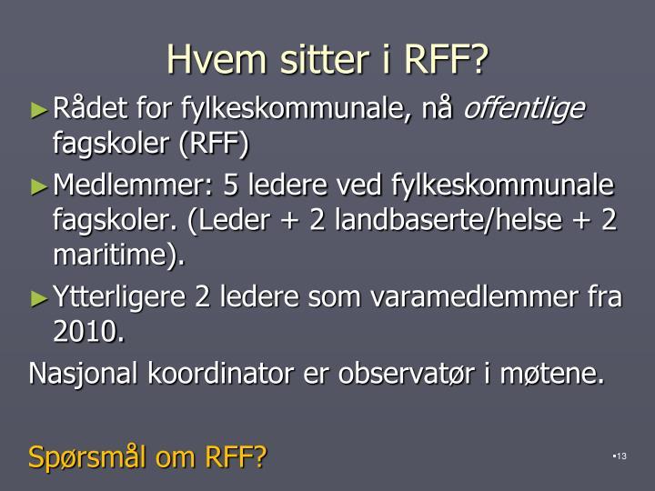 Hvem sitter i RFF?
