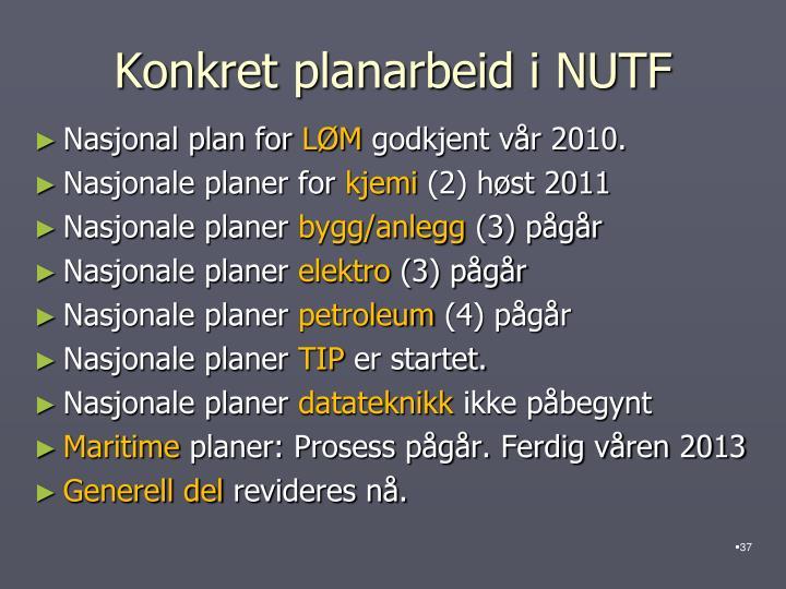 Konkret planarbeid i NUTF