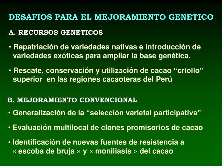 DESAFIOS PARA EL MEJORAMIENTO GENETICO