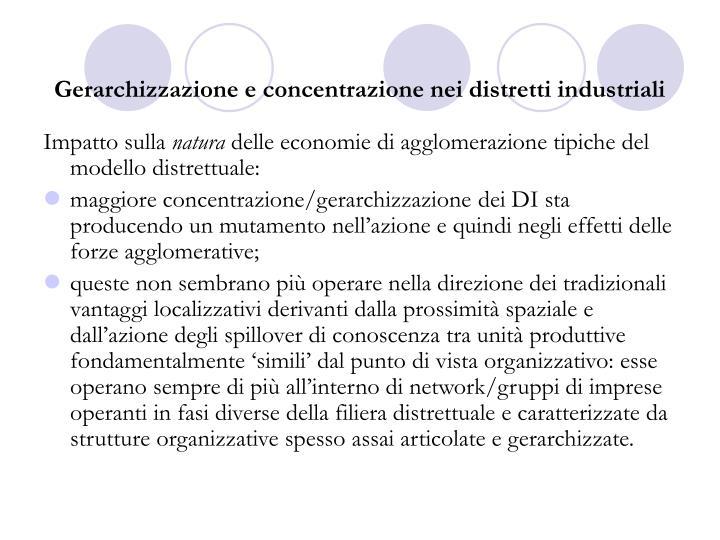 Gerarchizzazione e concentrazione nei distretti industriali