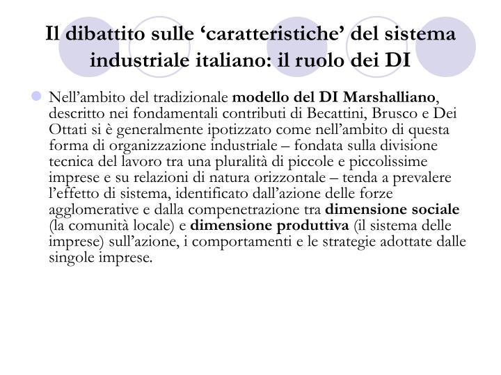 Il dibattito sulle 'caratteristiche' del sistema industriale italiano: il ruolo dei DI