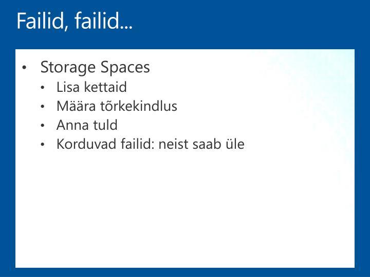 Failid, failid...