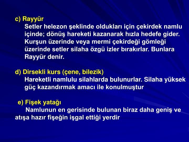 c) Rayyr