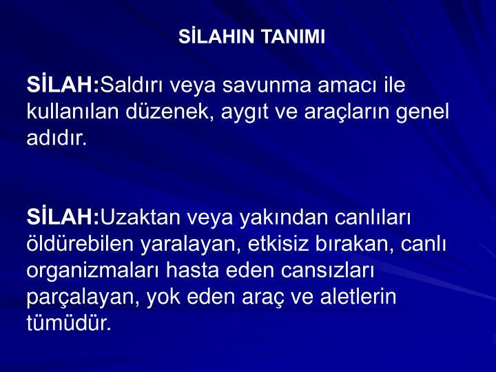 SLAHIN TANIMI
