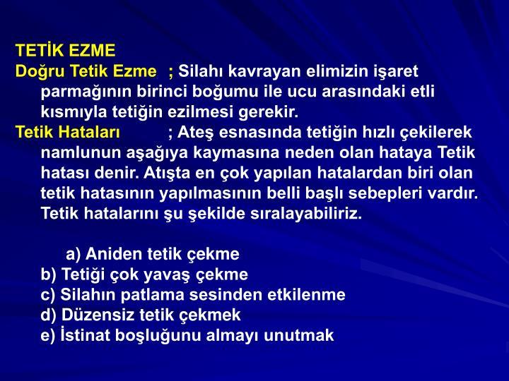 TETK EZME