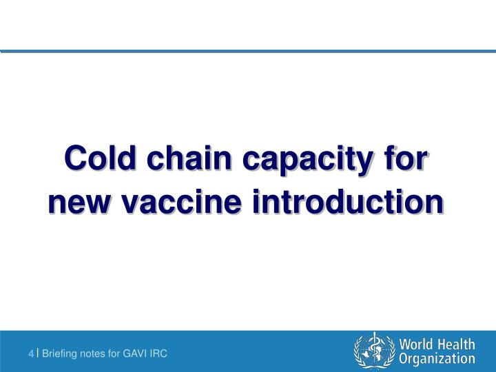 Cold chain capacity for new vaccine introduction