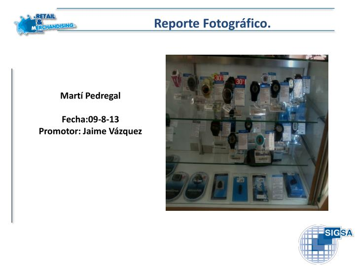 Reporte Fotográfico.