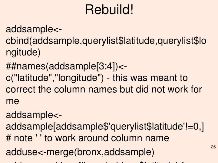 Rebuild!