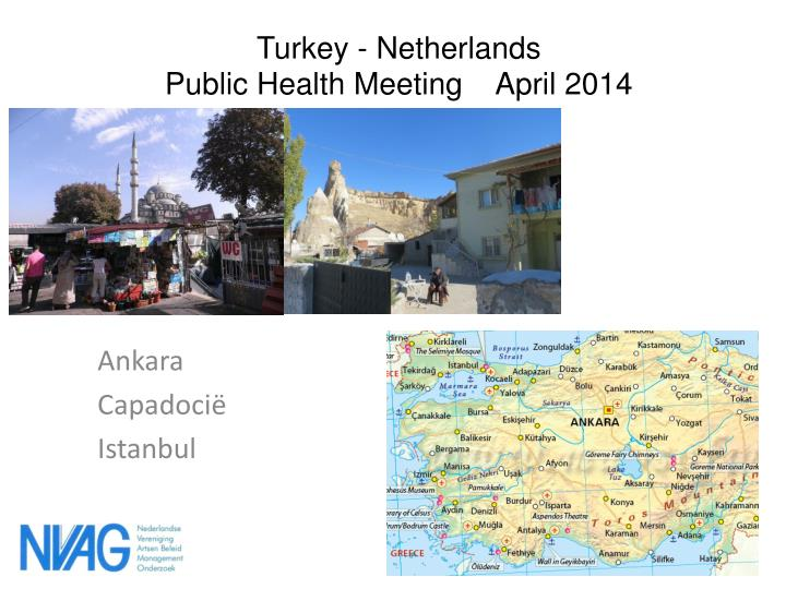 Turkey netherlands public health meeting april 2014