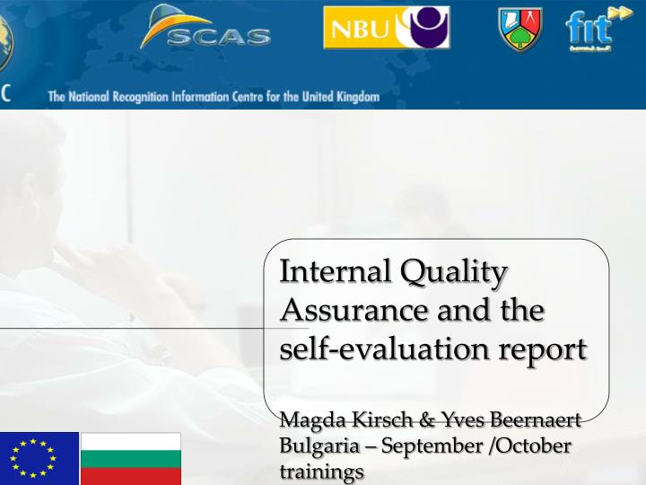 Internal Quality Assurance and the self-evaluation report