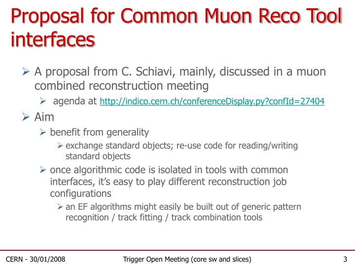 Proposal for common muon reco tool interfaces